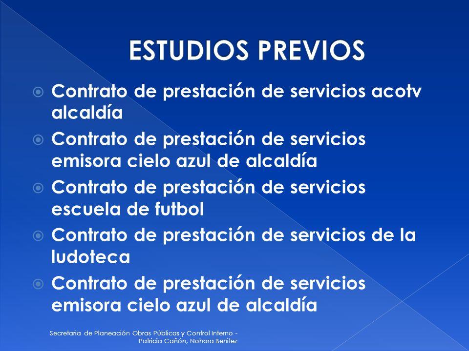 Secretaria de Planeación Obras Públicas y Control Interno - Patricia Cañón, Nohora Benitez Contrato de prestación de servicios acotv alcaldía Contrato