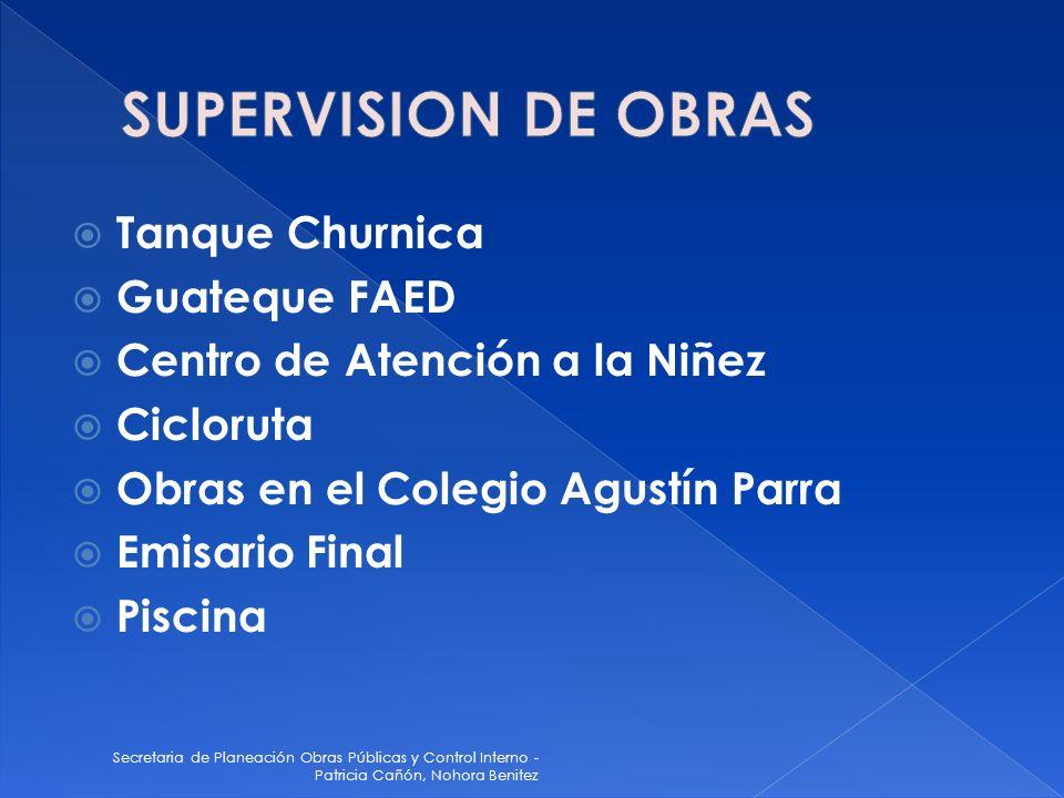 Secretaria de Planeación Obras Públicas y Control Interno - Patricia Cañón, Nohora Benitez Tanque Churnica Guateque FAED Centro de Atención a la Niñez