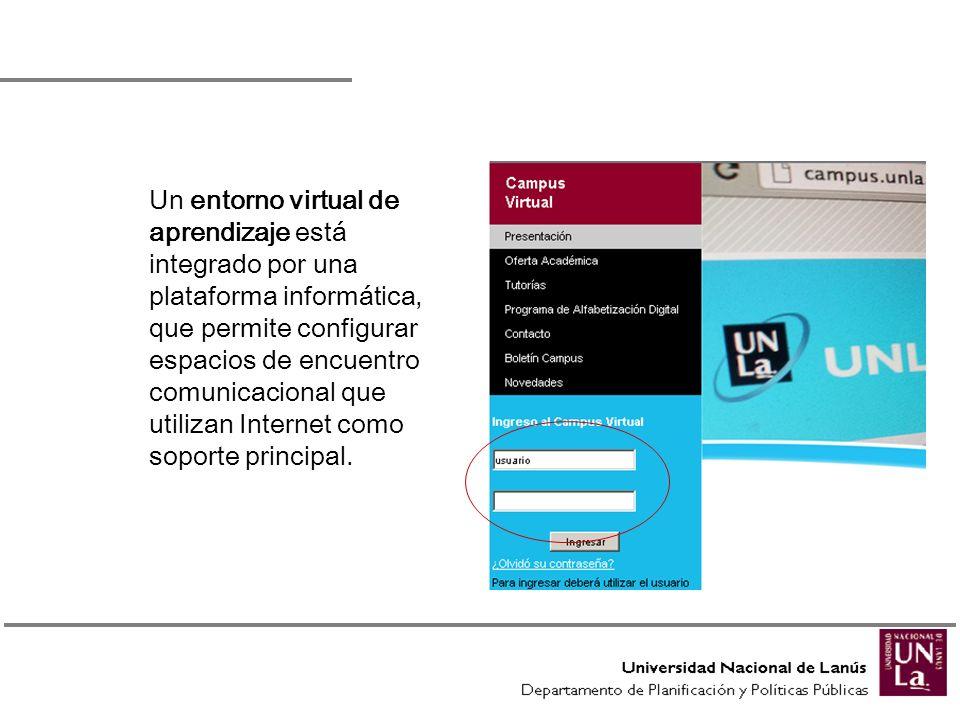 Un entorno virtual de aprendizaje está integrado por una plataforma informática, que permite configurar espacios de encuentro comunicacional que utili