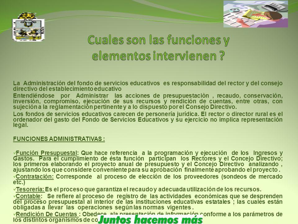 Los Fondos de Servicios Educativos se encuentran definidos en el articulo primero del decreto 7941de diciembre de 2008 como : Cuentas contables creada