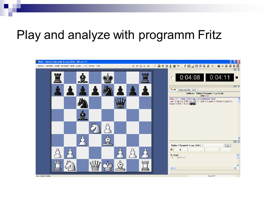 Play and analyze with programm Fritz