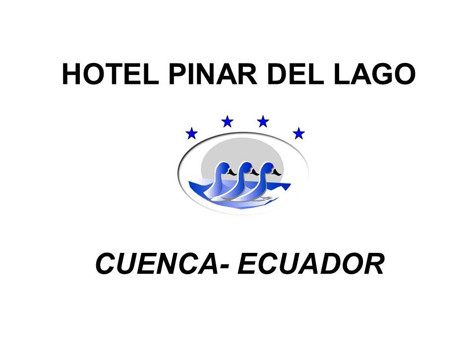 HOTEL PINAR DEL LAGO CUENCA- ECUADOR