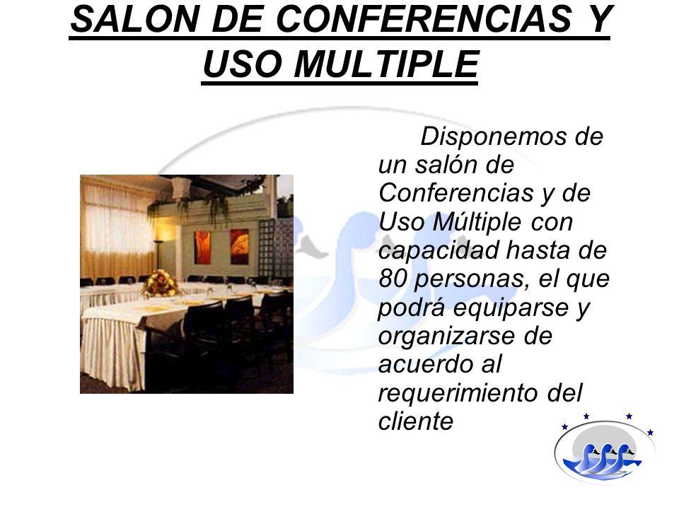 SALON DE CONFERENCIAS Y USO MULTIPLE Disponemos de un salón de Conferencias y de Uso Múltiple con capacidad hasta de 80 personas, el que podrá equipar