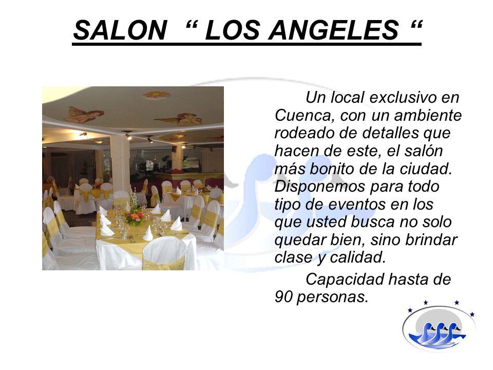 SALON LOS ANGELES Un local exclusivo en Cuenca, con un ambiente rodeado de detalles que hacen de este, el salón más bonito de la ciudad. Disponemos pa