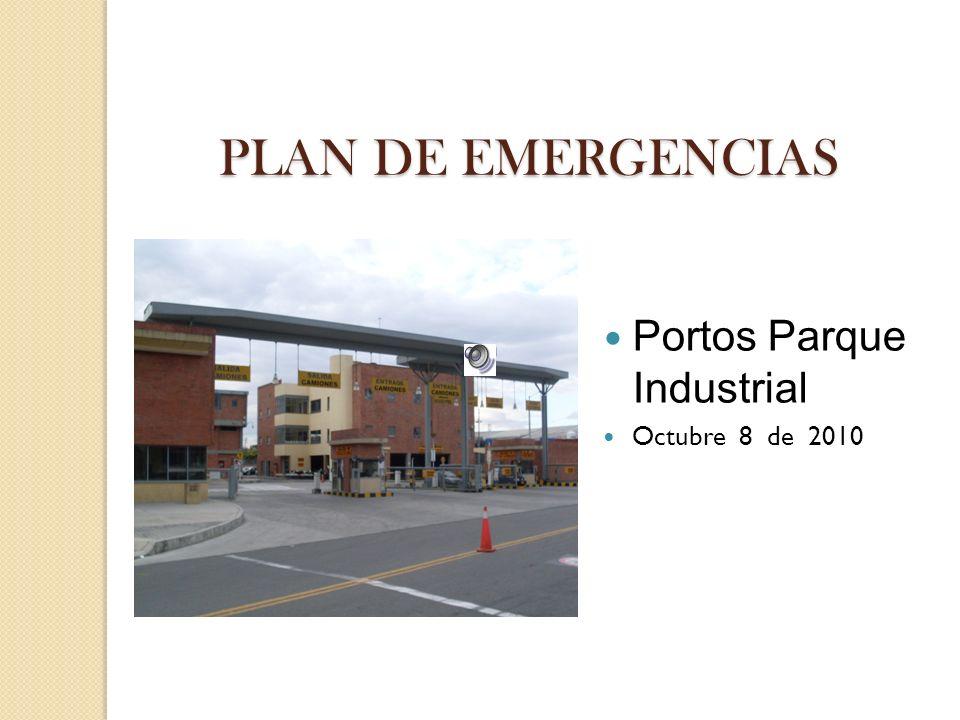 PLAN DE EMERGENCIAS Portos Parque Industrial Octubre 8 de 2010