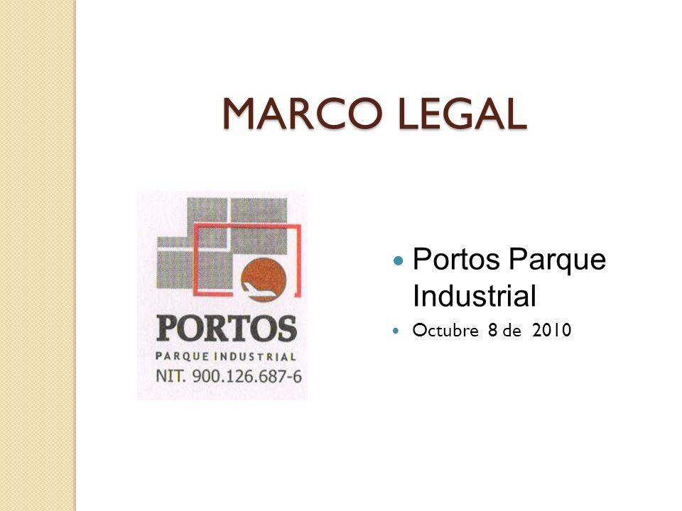 MARCO LEGAL Portos Parque Industrial Octubre 8 de 2010