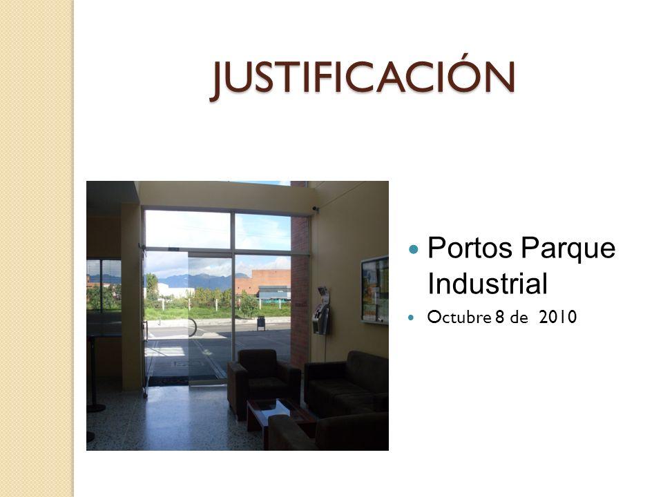 JUSTIFICACIÓN Portos Parque Industrial Octubre 8 de 2010