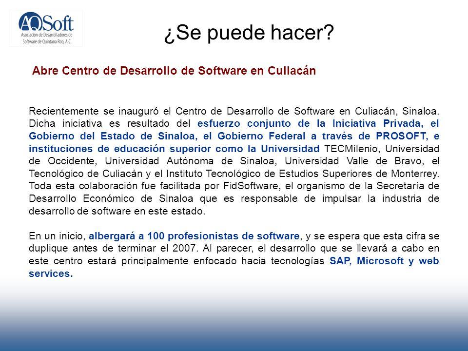 ¿Se puede hacer? Abre Centro de Desarrollo de Software en Culiacán Recientemente se inauguró el Centro de Desarrollo de Software en Culiacán, Sinaloa.