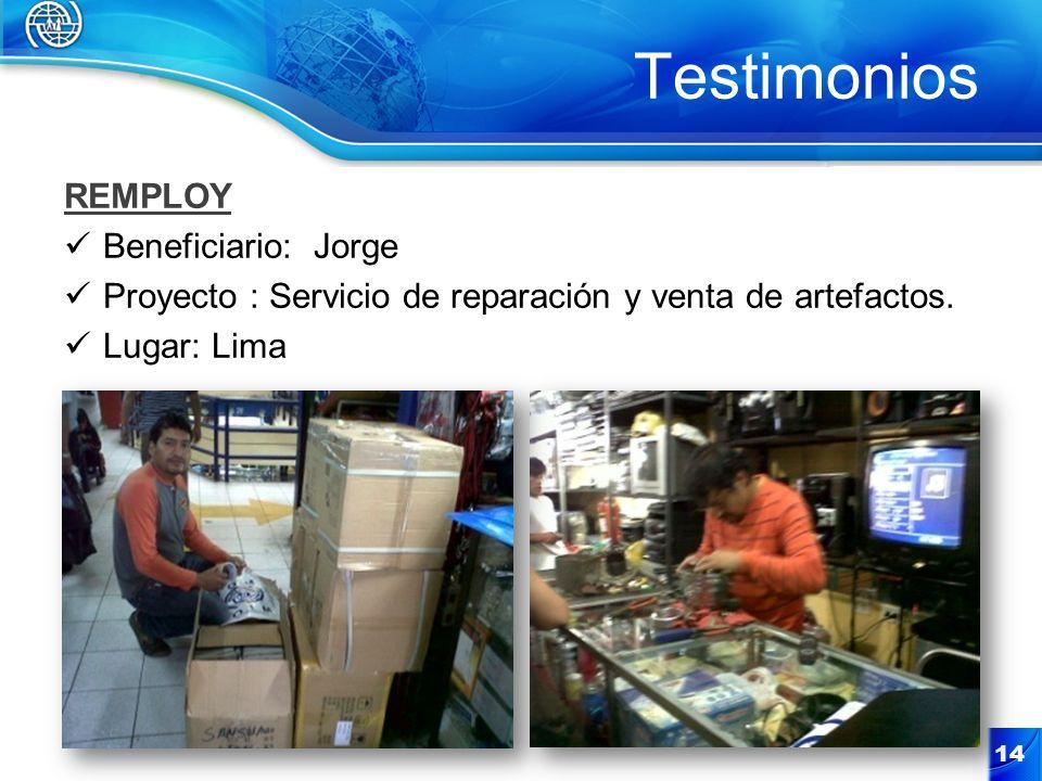 Testimonios REMPLOY Beneficiario: Jorge Proyecto : Servicio de reparación y venta de artefactos.