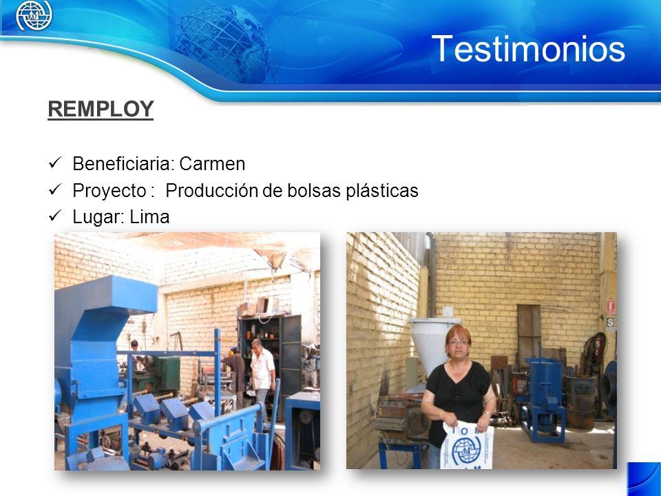 Testimonios REMPLOY Beneficiaria: Carmen Proyecto : Producción de bolsas plásticas Lugar: Lima