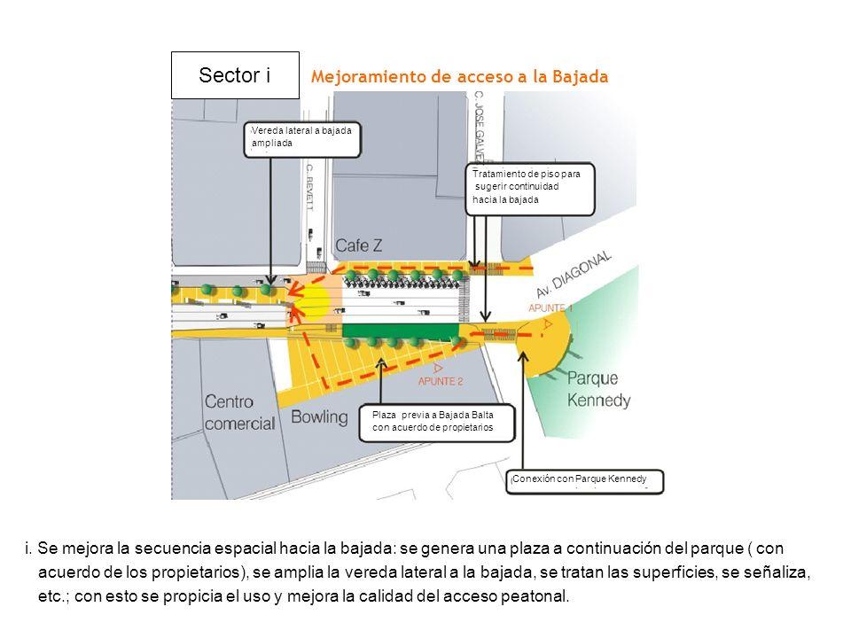 i. Se mejora la secuencia espacial hacia la bajada: se genera una plaza a continuación del parque ( con acuerdo de los propietarios), se amplia la ver