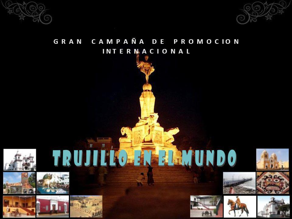 El patrimonio turístico de Trujillo tiene recursos de valor material e inmaterial incalculable, en cada uno de los cuales el Estado y el Sector Privado invierten ingentes cantidades de dinero en investigación, puesta en valor, mantenimiento y administración.
