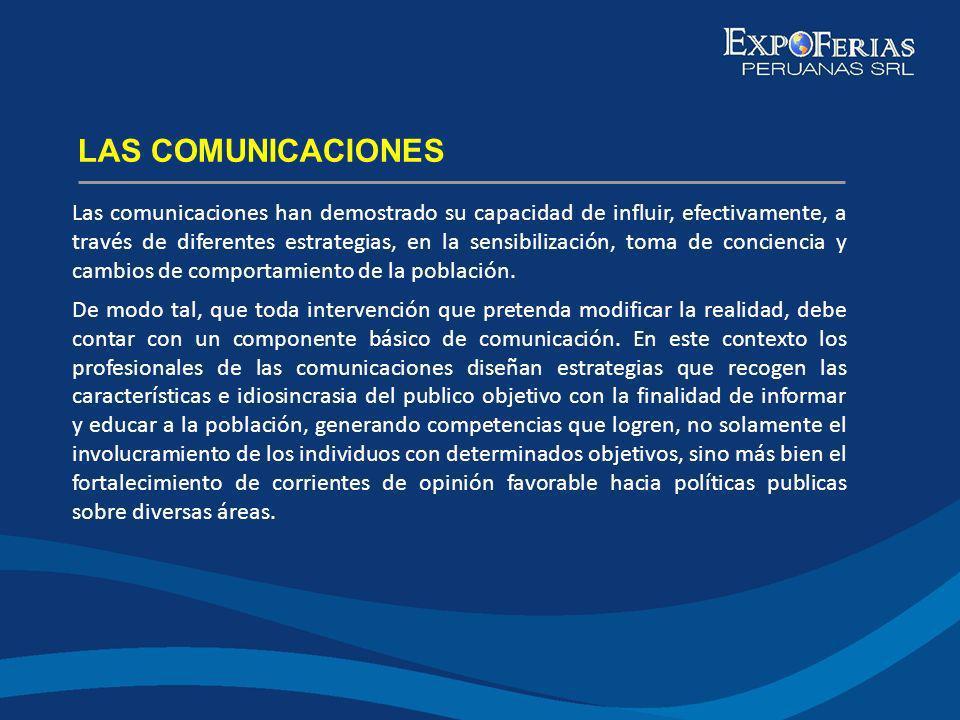 Las comunicaciones han demostrado su capacidad de influir, efectivamente, a través de diferentes estrategias, en la sensibilización, toma de concienci