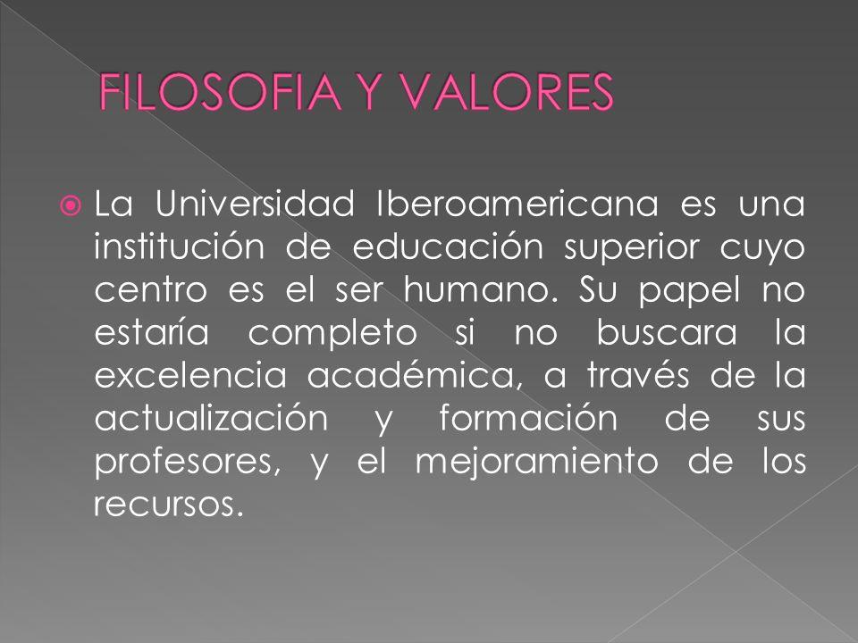 La Universidad Iberoamericana es una institución de educación superior cuyo centro es el ser humano.