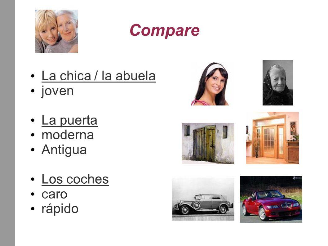 Compare La chica / la abuela joven La puerta moderna Antigua Los coches caro rápido