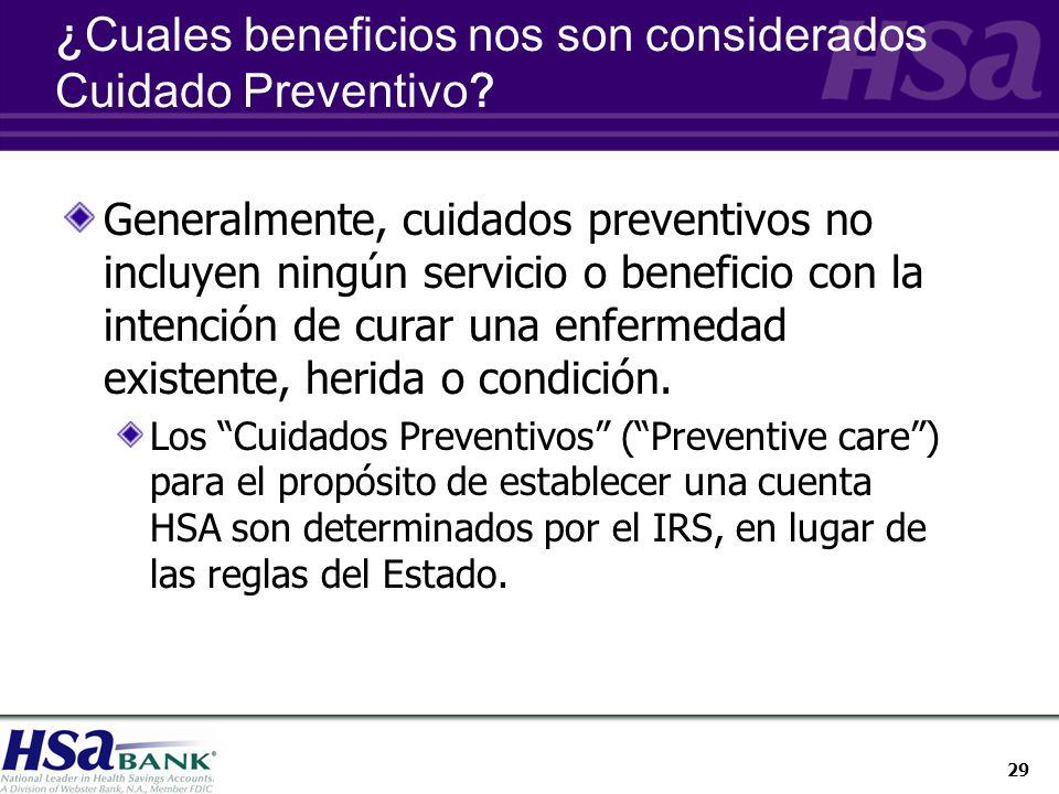 29 ¿Cuales beneficios nos son considerados Cuidado Preventivo.