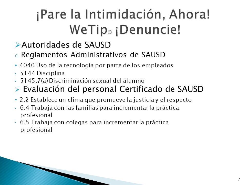 Autoridades de SAUSD o Reglamentos Administrativos de SAUSD 4040 Uso de la tecnología por parte de los empleados 5144 Disciplina 5145.7(a) Discriminac