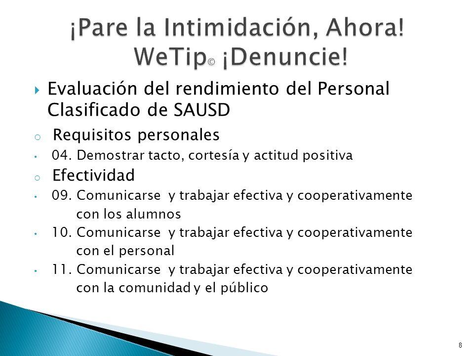 Evaluación del rendimiento del Personal Clasificado de SAUSD o Requisitos personales 04. Demostrar tacto, cortesía y actitud positiva o Efectividad 09