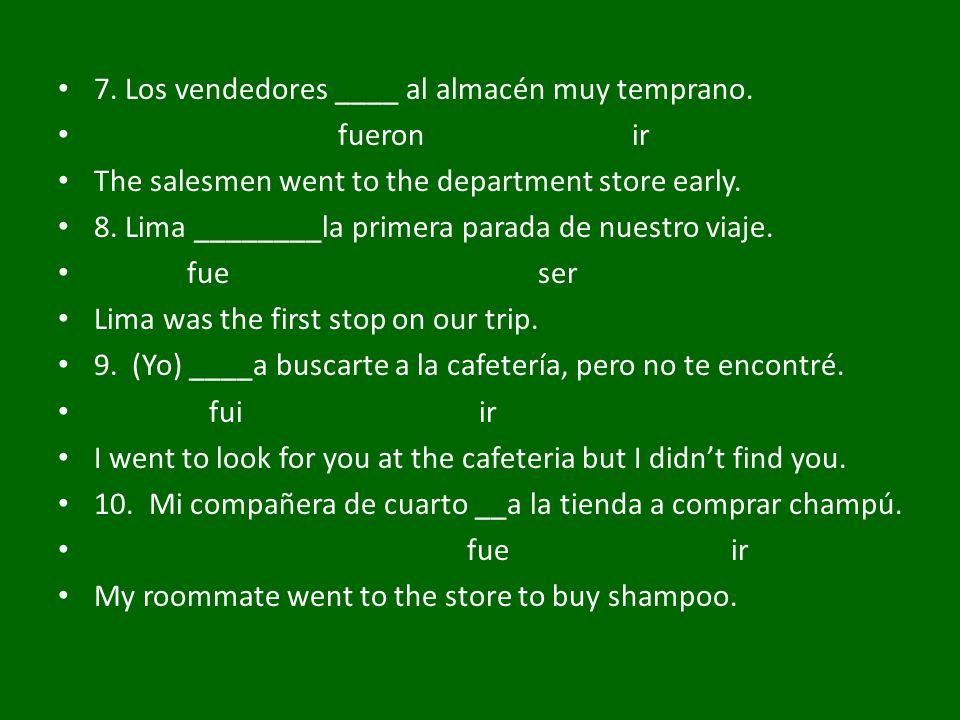 2.Viaje al Perú Complete the paragraph with the preterite of ser and ir.