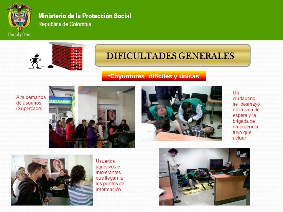 Ministerio de la Protección Social República de Colombia DIFICULTADES GENERALES *Relación tareas versus recurso humano *Seguimiento a la gestión del C