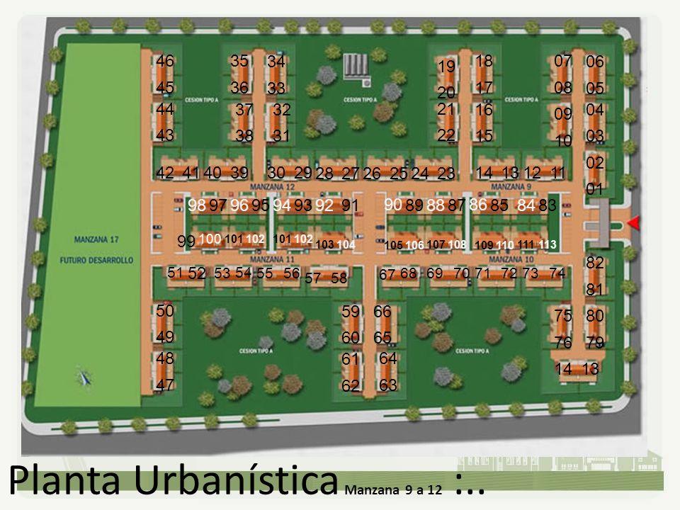 Planta Urbanística Manzana 9 a 12 :.. 01 02 03 04 05 06 08 07 10 09 15 16 17 18 20 19 22 21 33 34 31 32 38 37 36 35 45 46 43 44 49 50 47 48 62 61 60 5