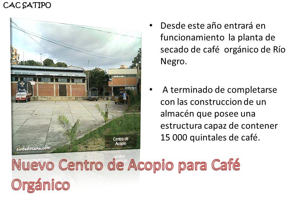 Desde este año entrará en funcionamiento la planta de secado de café orgánico de Río Negro. A terminado de completarse con las construccion de un alma