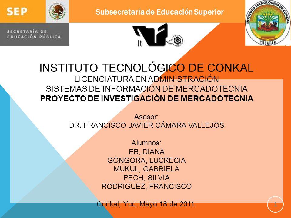 INSTITUTO TECNOLÓGICO DE CONKAL LICENCIATURA EN ADMINISTRACIÓN SISTEMAS DE INFORMACIÓN DE MERCADOTECNIA PROYECTO DE INVESTIGACIÓN DE MERCADOTECNIA Ase
