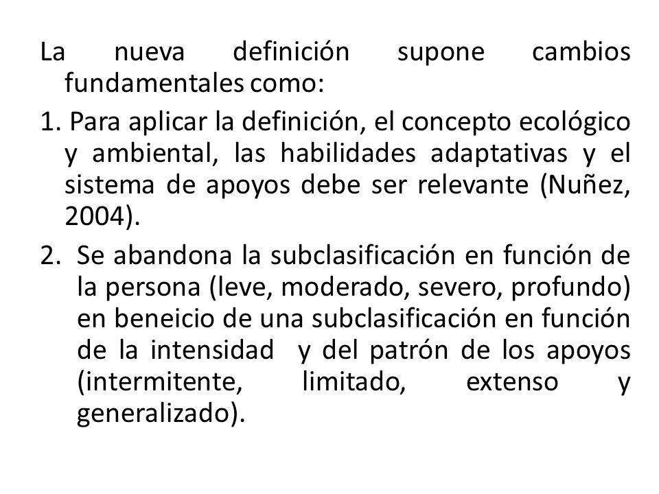 La nueva definición supone cambios fundamentales como: 1.