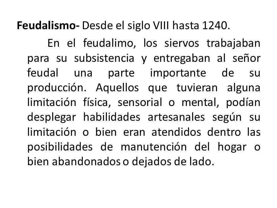 Feudalismo- Desde el siglo VIII hasta 1240.