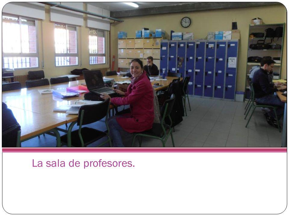 La sala de profesores.