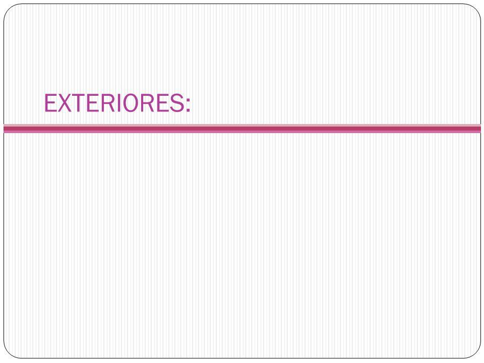 EXTERIORES: