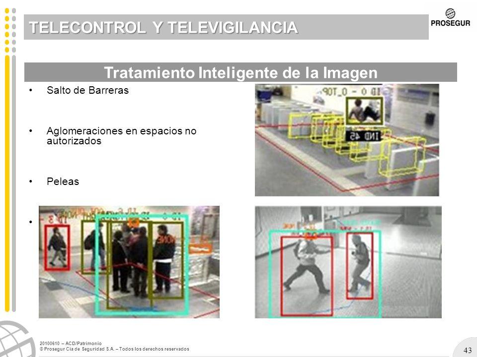 43 20100610 – ACD/Patrimonio © Prosegur Cia de Seguridad S.A. – Todos los derechos reservados TELECONTROL Y TELEVIGILANCIA Salto de Barreras Aglomerac