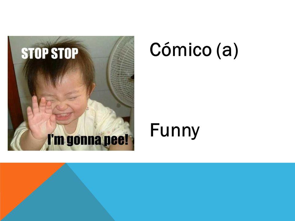 Cómico (a) Funny