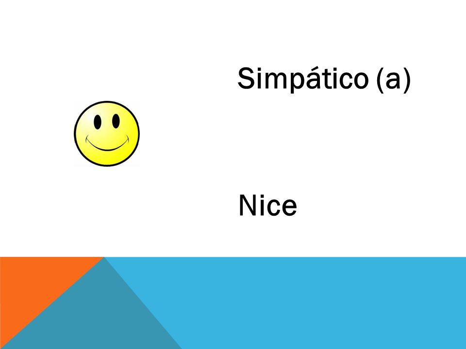 Simpático (a) Nice