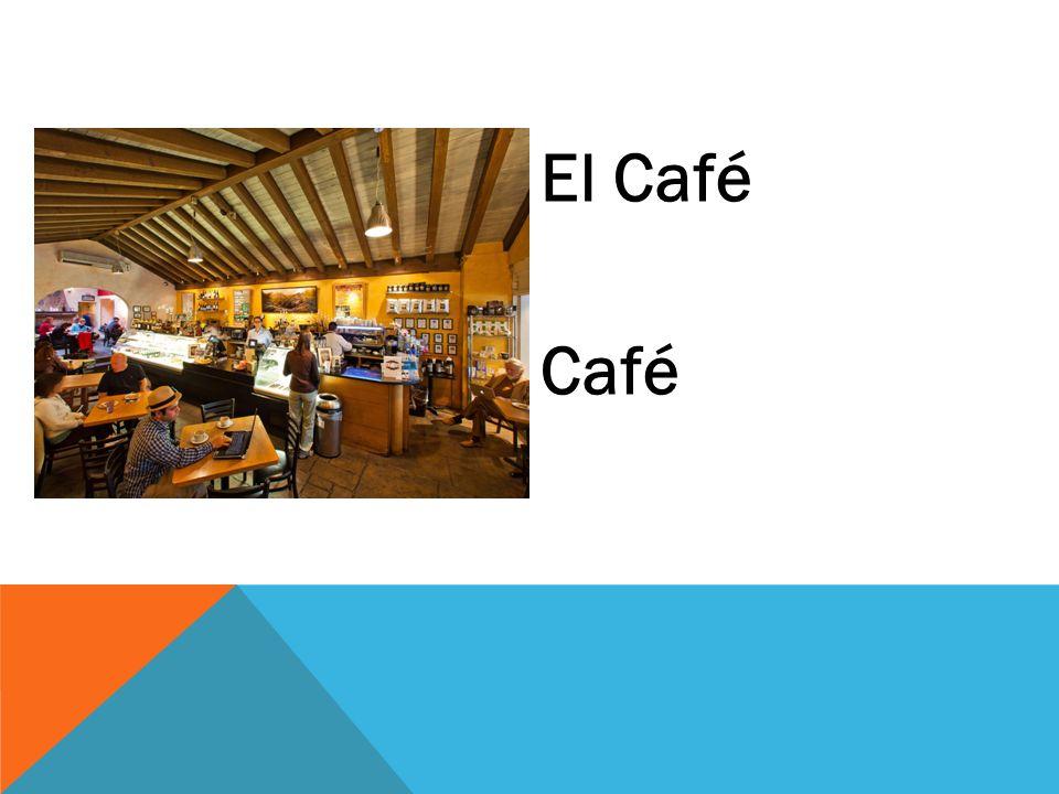 El Café Café