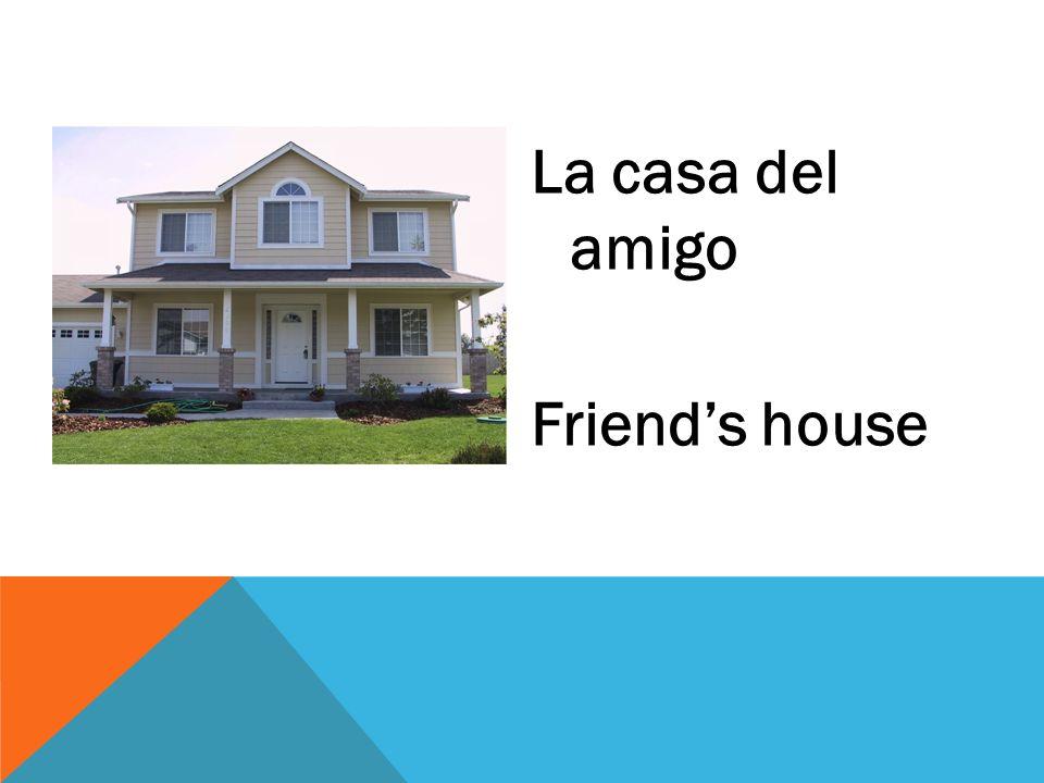 La casa del amigo Friends house