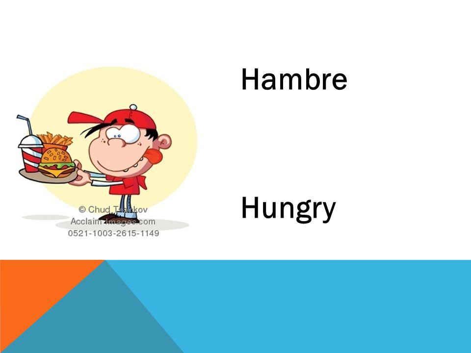 Hambre Hungry