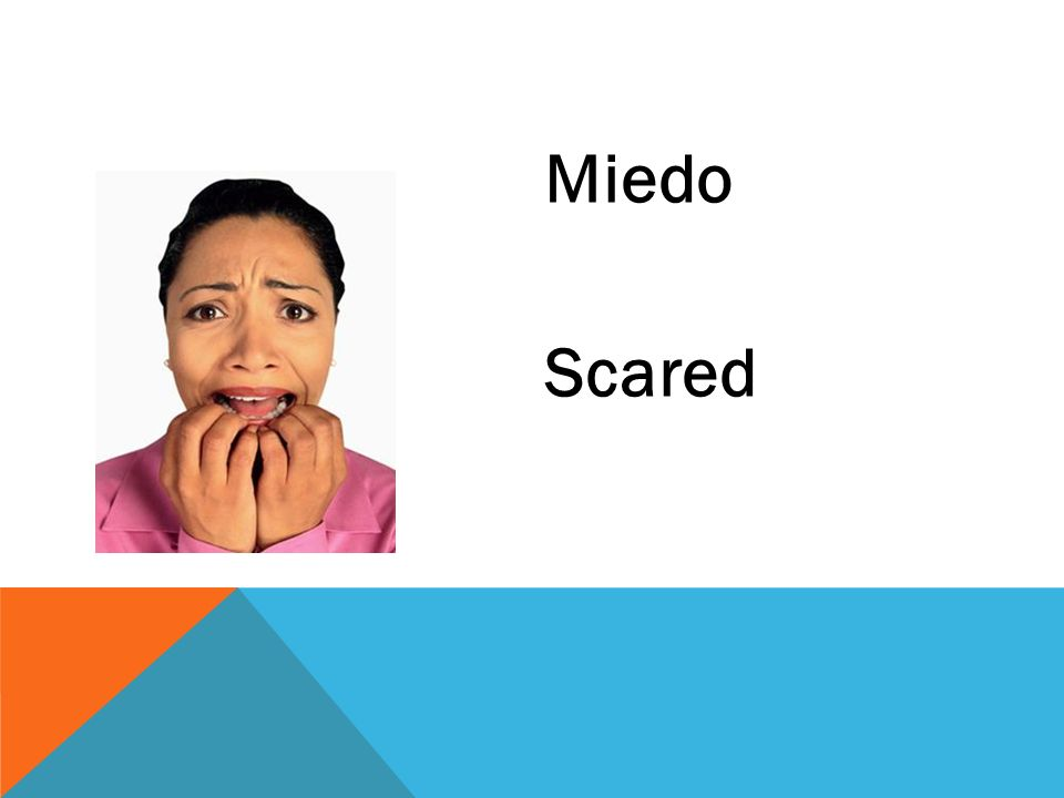 Miedo Scared