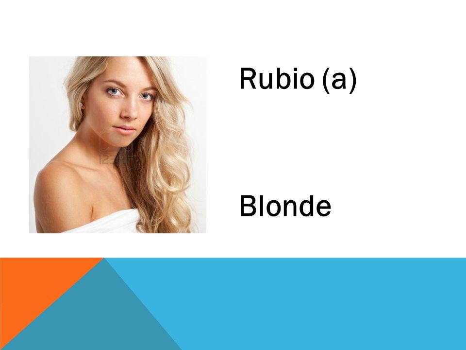 Rubio (a) Blonde