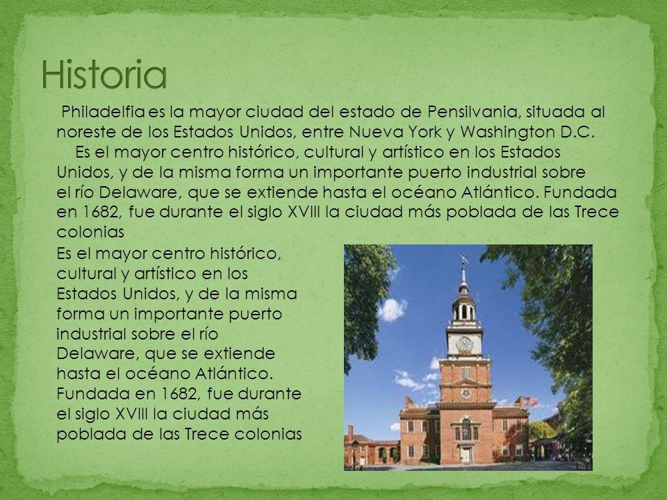 El nombre de la ciudad, elegido por William Penn, significa la ciudad del amor fraternal , pues se deseaba que fuese un refugio de tolerancia religiosa.