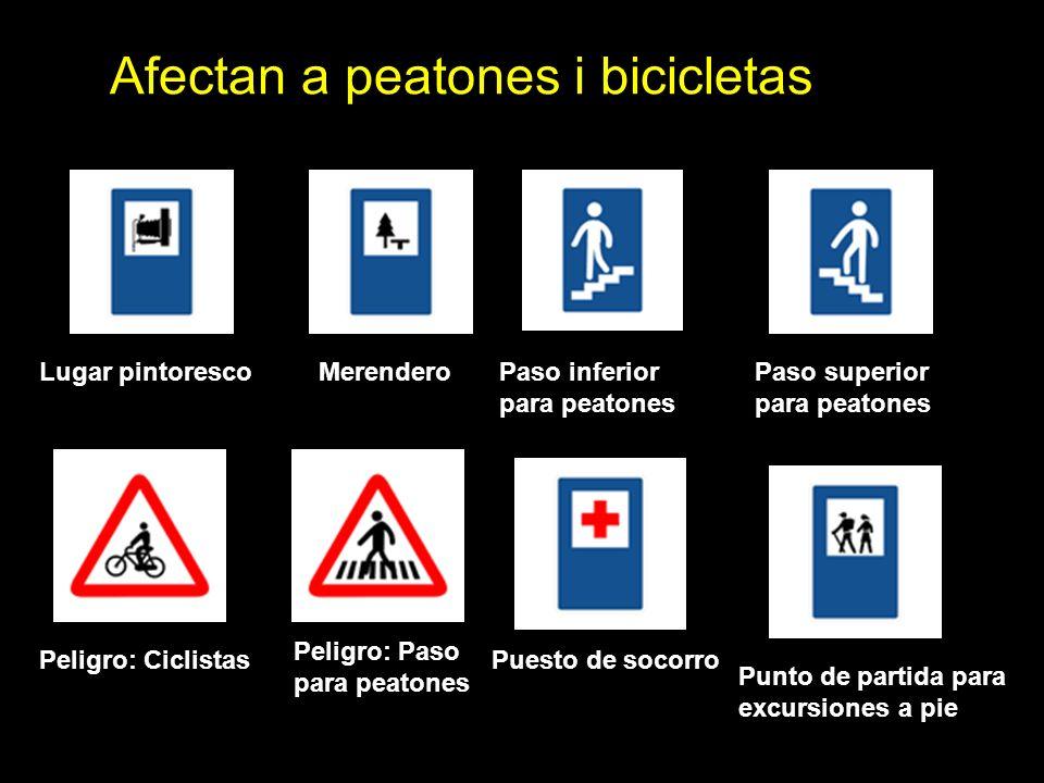 Afectan a peatones i bicicletas Lugar pintorescoMerendero Paso inferior para peatones Paso superior para peatones Peligro: Ciclistas Peligro: Paso para peatones Puesto de socorro Punto de partida para excursiones a pie