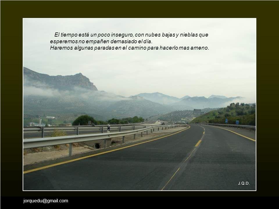 jorquedu@gmail.com Salimos de nuevo a la autovía y vemos al fondo Jaén, pero hoy no nos detendremos porque vamos a seguir hacia Mengíbar