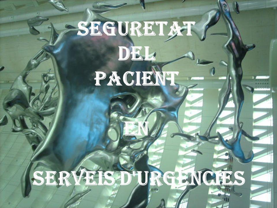 SEGURETAT DEL PACIENT EN SERVEIS D'URGÈNCIES