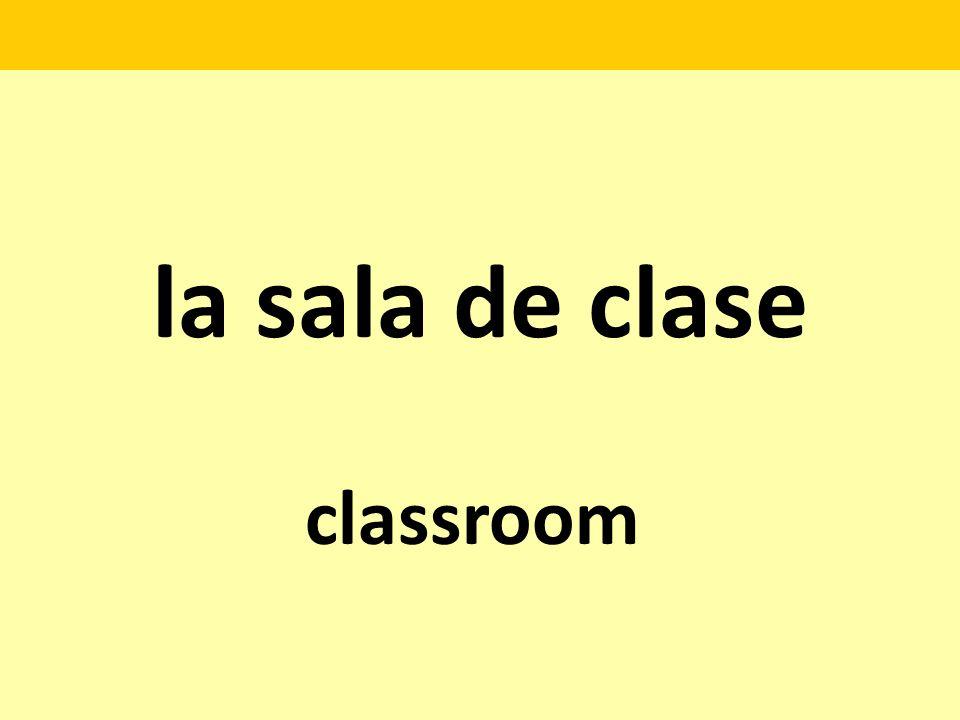 la sala de clase classroom
