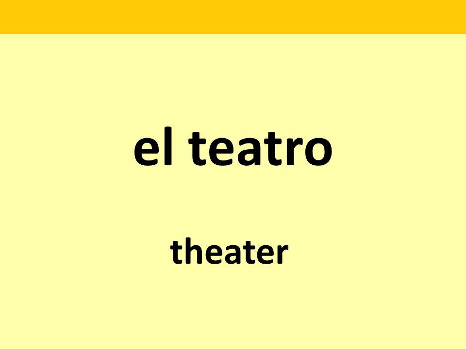 el teatro theater