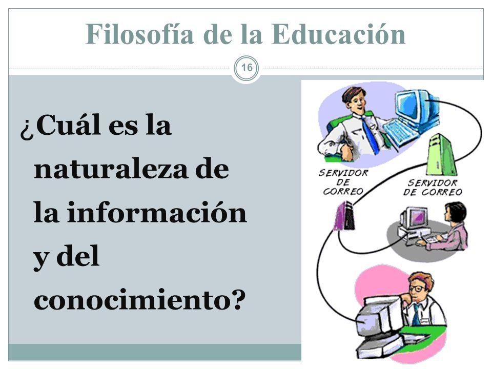 Filosofía de la Educación Ramón R. Abarca Fernández 15 ¿Para qué nos educamos? (¿Cuál es el fin de la educación?)
