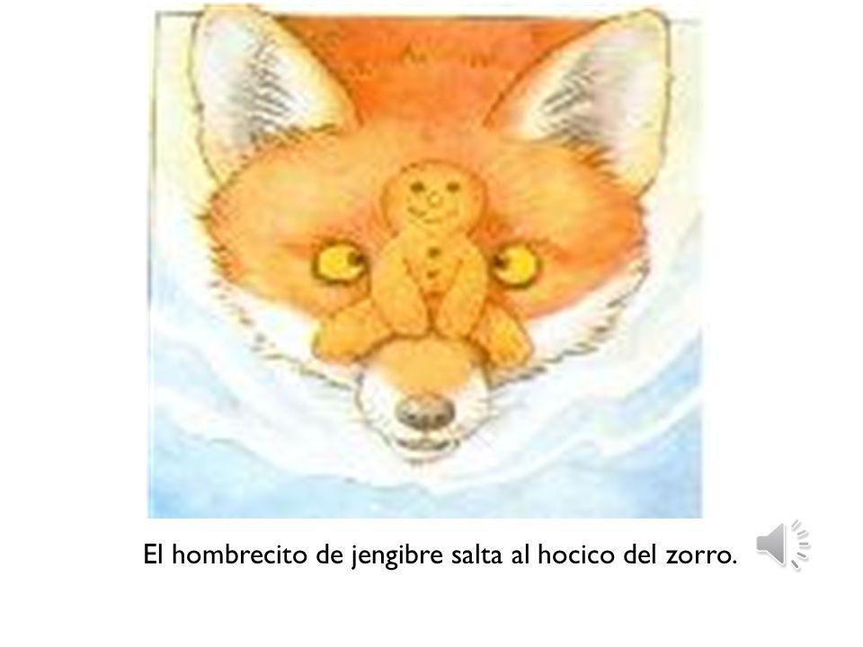 Entonces el hombrecito salta a la cola del zorro y el zorro atraviesa el río nadando. Muy pronto el zorro le dice: - Pesas demasiado para llevarte en
