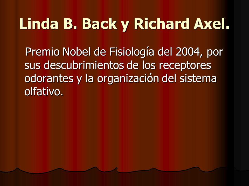 Linda B.Back y Richard Axel.