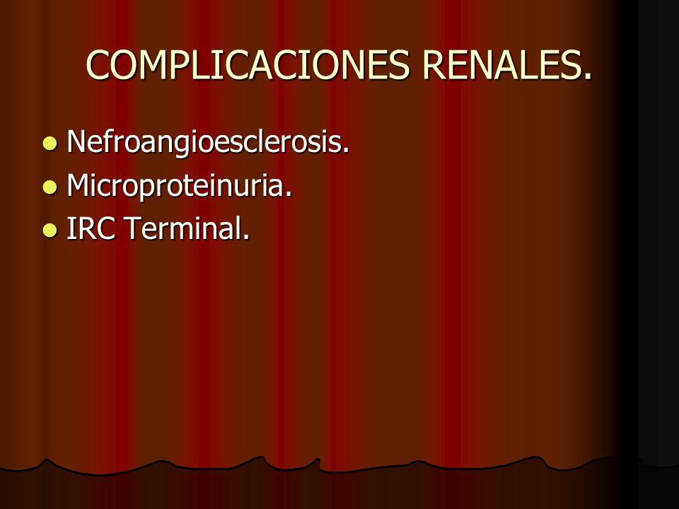 COMPLICACIONES RENALES.Nefroangioesclerosis. Nefroangioesclerosis.