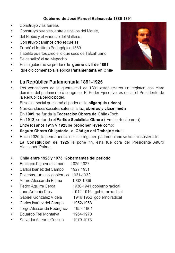 Gobierno de José Manuel Balmaceda 1886-1891 Construyó vías férreas Construyó puentes, entre estos los del Maule, del Biobio y el viaducto del Malleco.